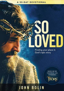 So Loved: Finding your place in God's epic love story