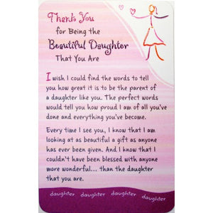 """Thank You For Being The Beautiful Daughter"" Wallet Card"