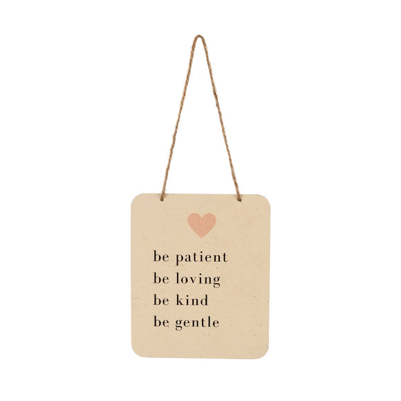 Paper Wall Sign, Be Patient, Be Loving... 7x5.5