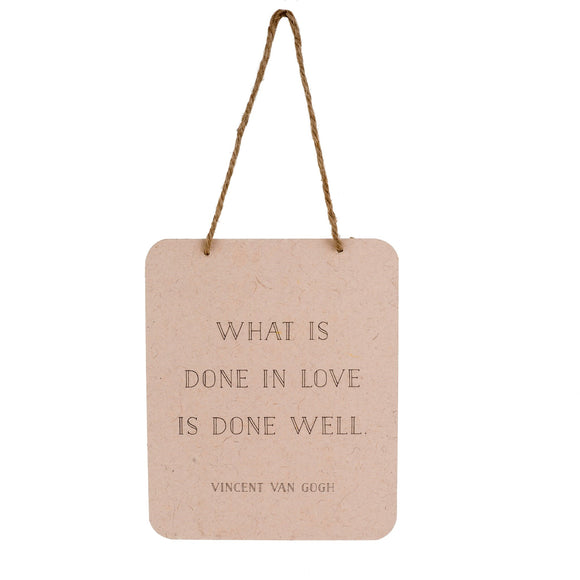 Paper Wall Sign, What Is Done In Love... 7x5.5