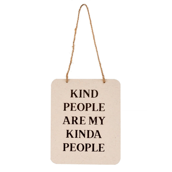 Paper Wall Sign, Kind People Are My Kinda People 7x5.5