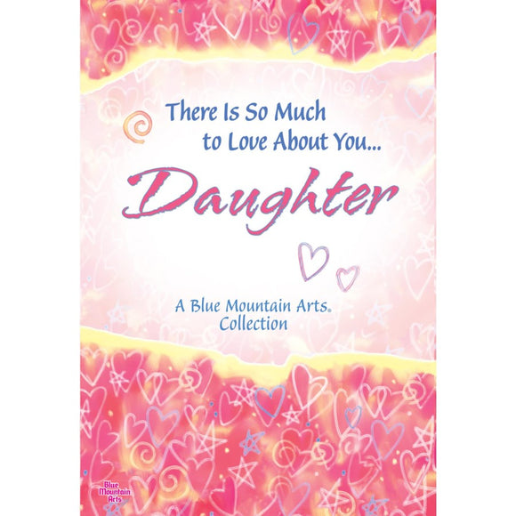 Book, There Is So Much To Love About You Daughter
