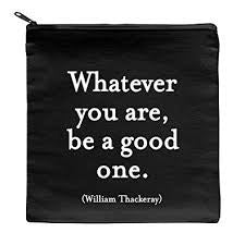 Quotable Pouch - Whatever You Are, P163