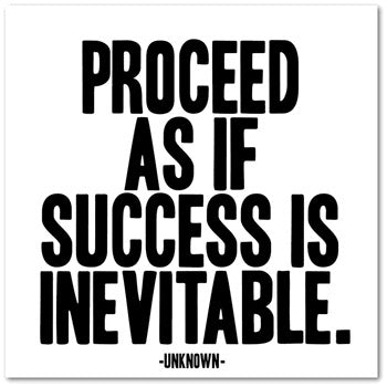Quotable Magnet - Proceed As If Success, MX34