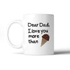 Dear Dad Ice cream White Ceramic Mug Unique Design