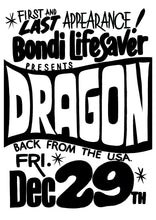 Load image into Gallery viewer, Bondi Lifesaver presents Dragon 1978 Poster Image. Black & White Print