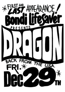 Bondi Lifesaver presents Dragon 1978 Poster Image. Black & White Print