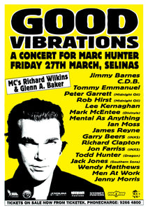 Good Vibrations - A Concert for Marc Hunter 1998. Full Colour Print