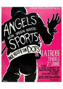 7. The Angels / Sports / Paul Kelly & the Dots @ La Trobe 7th June 1979