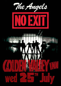 9. The Angels 'No Exit' @ Golden Valley Inn Friday 25th July 1979