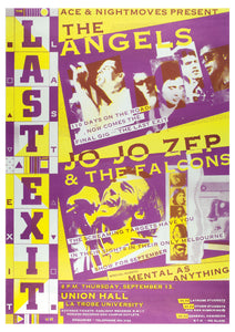11. 'The Last Exit' The Angels / Jo Jo Zep & the Falcons / Mental as Anything @ La Trobe University Union Hall Thursday 13th September