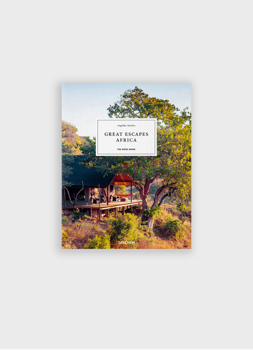 GREAT ESCAPES: AFRICA: The Hotel Book: 2020 Edition