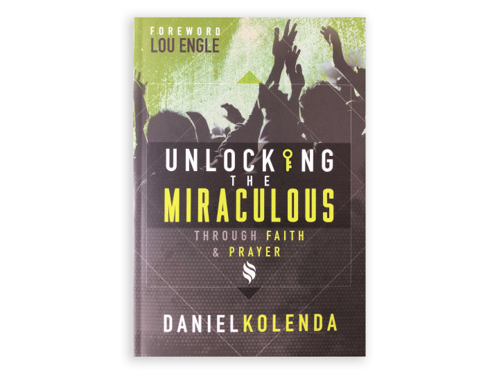 Unlocking the Miraculous (Book)