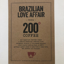 Load image into Gallery viewer, Coffee - 200 Degrees, Brazilian Affair