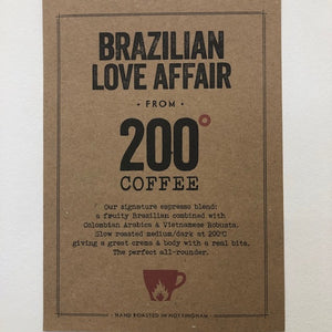 Coffee - 200 Degrees, Brazilian Affair