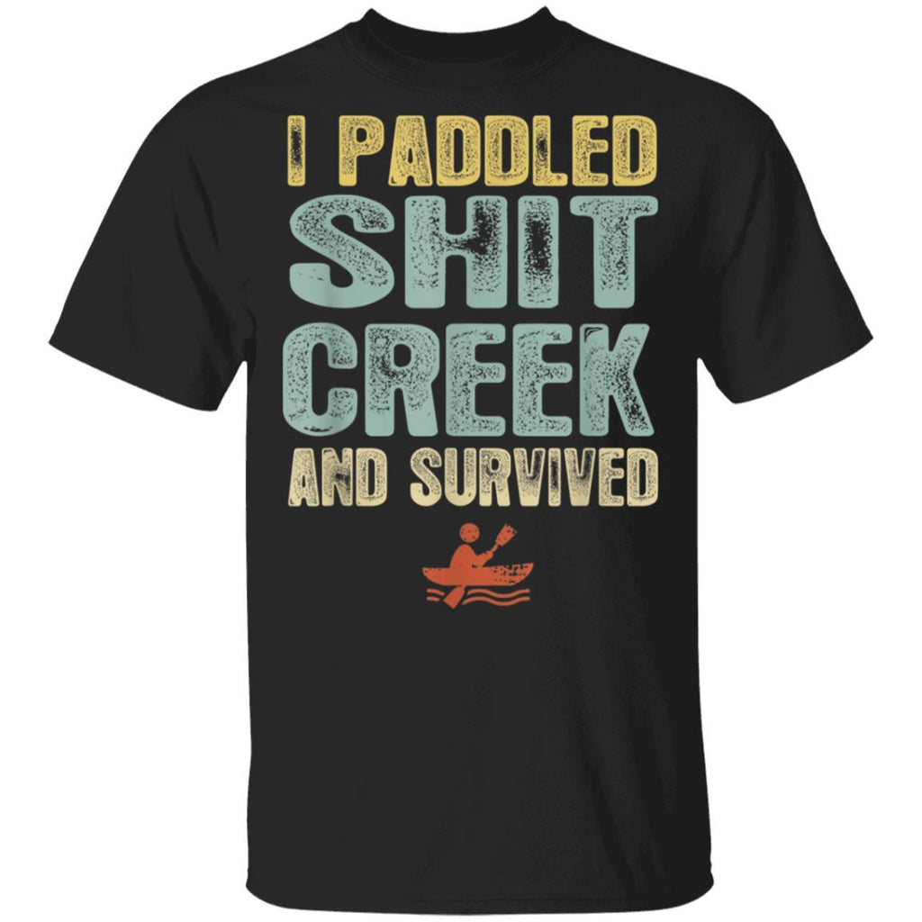 I Paddled Creek and Survived T-Shirt