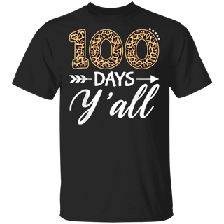 100 Days Y'all Teacher or Student 100th Day of school gift T-Shirt