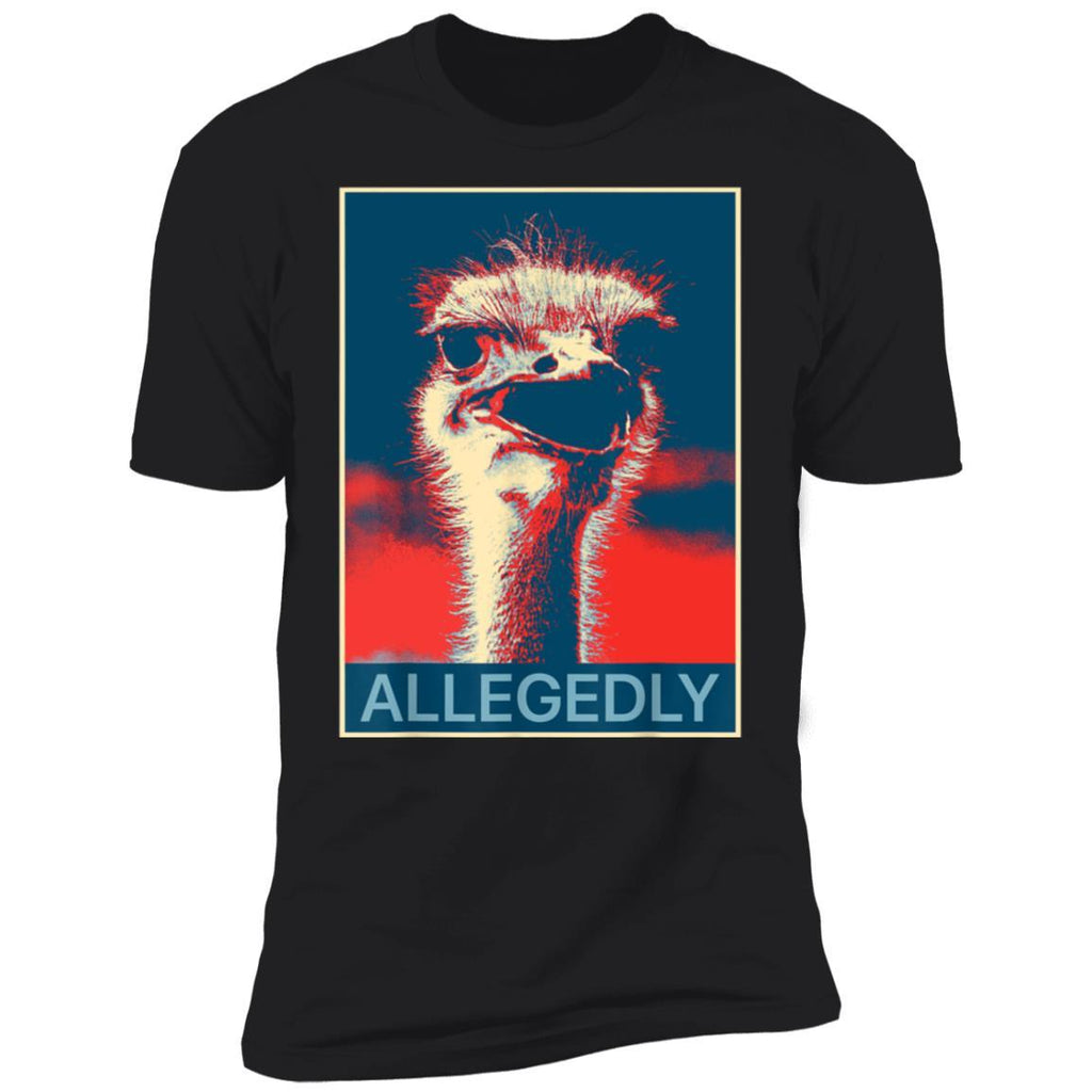 Allegedly Ostrich T Shirt Funny Bird Lover T-Shirt T-Shirt