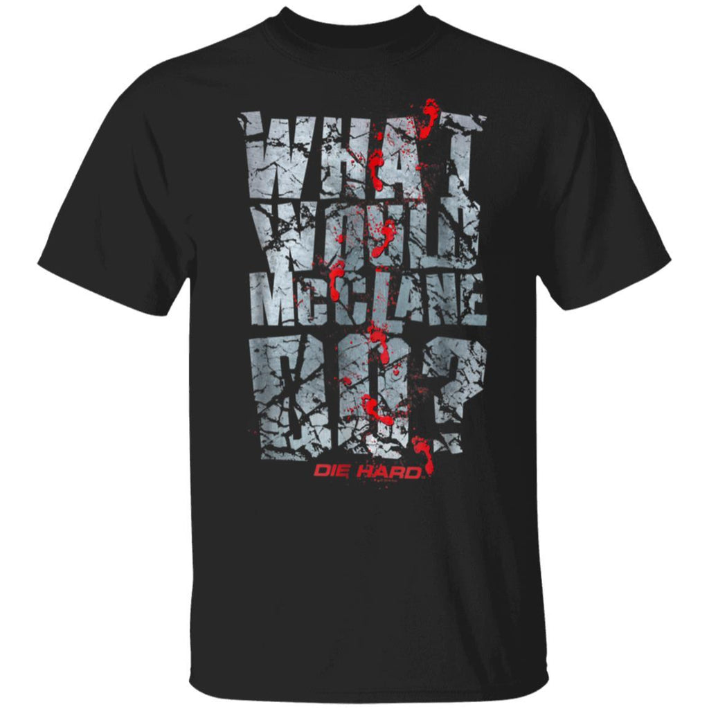 Die Hard What Would McClane Do T-Shirt
