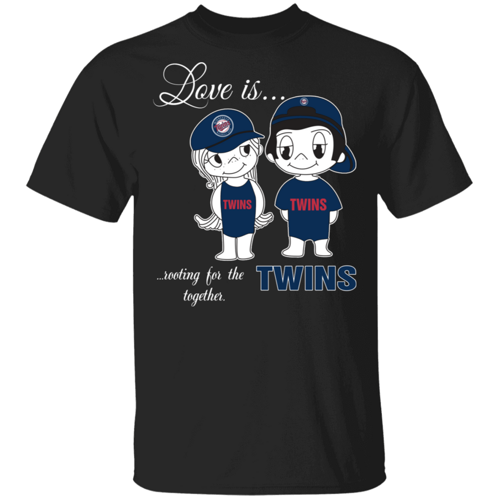 MLB Love Is Rooting For The Minnesota Twins Together T-Shirt