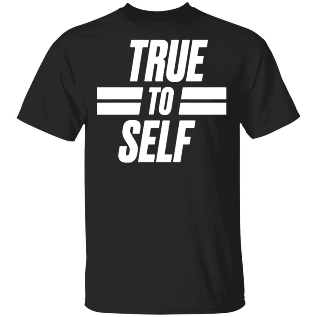 True To Self in White T-Shirt