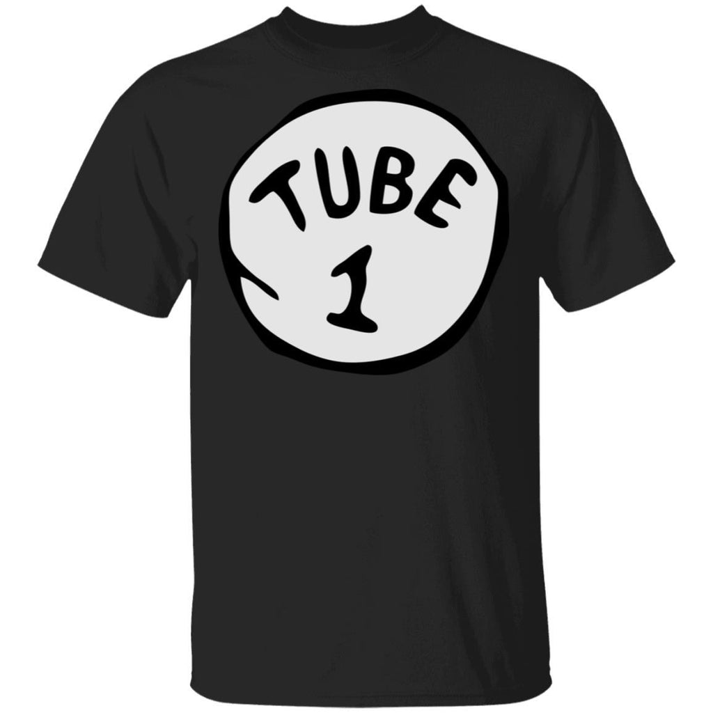 First Tube Funny T-Shirt