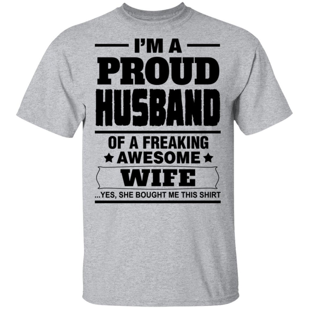I'm a proud Husband of a freaking awesome Wife Tshirt