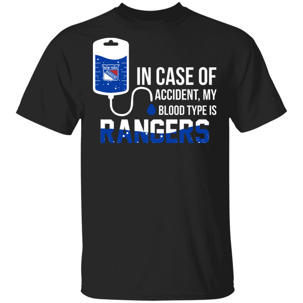 NHL - In Case Of Accident My Blood Type Is New York Rangers T-Shirt