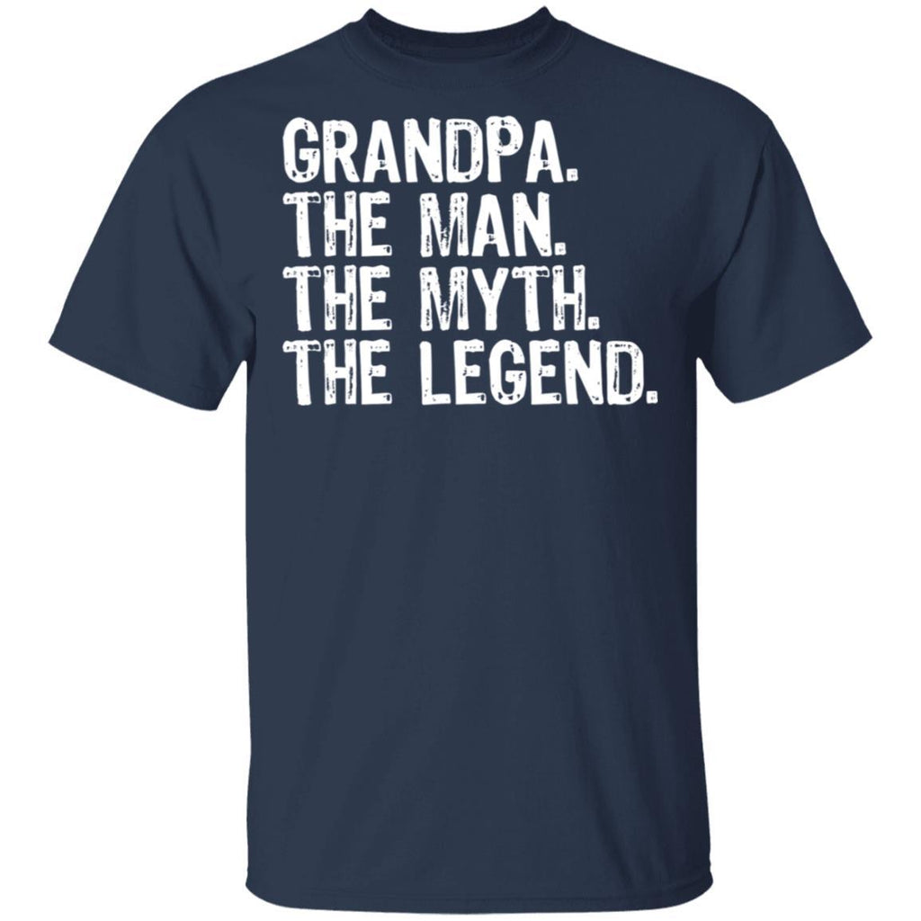 Grandpa The Man The Myth The Legend Gifts for Grandfathers T-Shirt