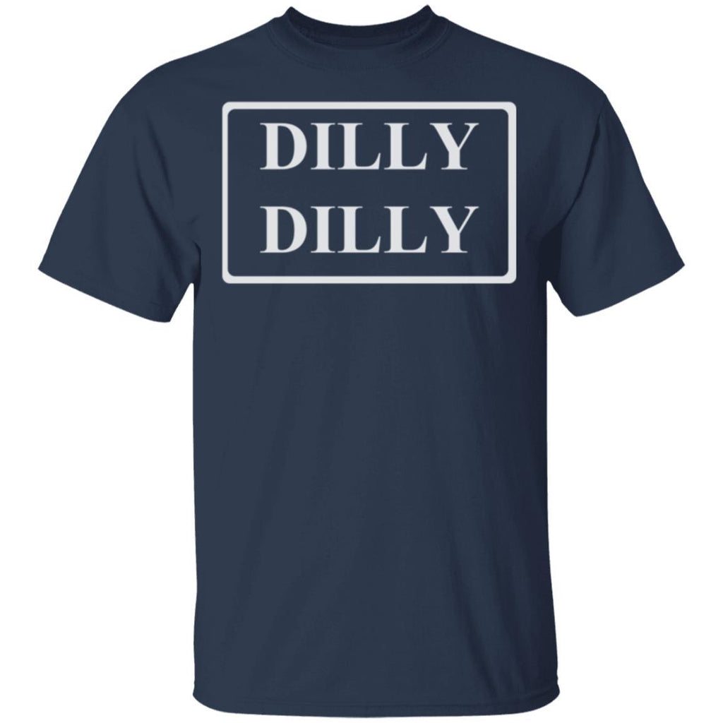 Dilly Dilly Funny Tee