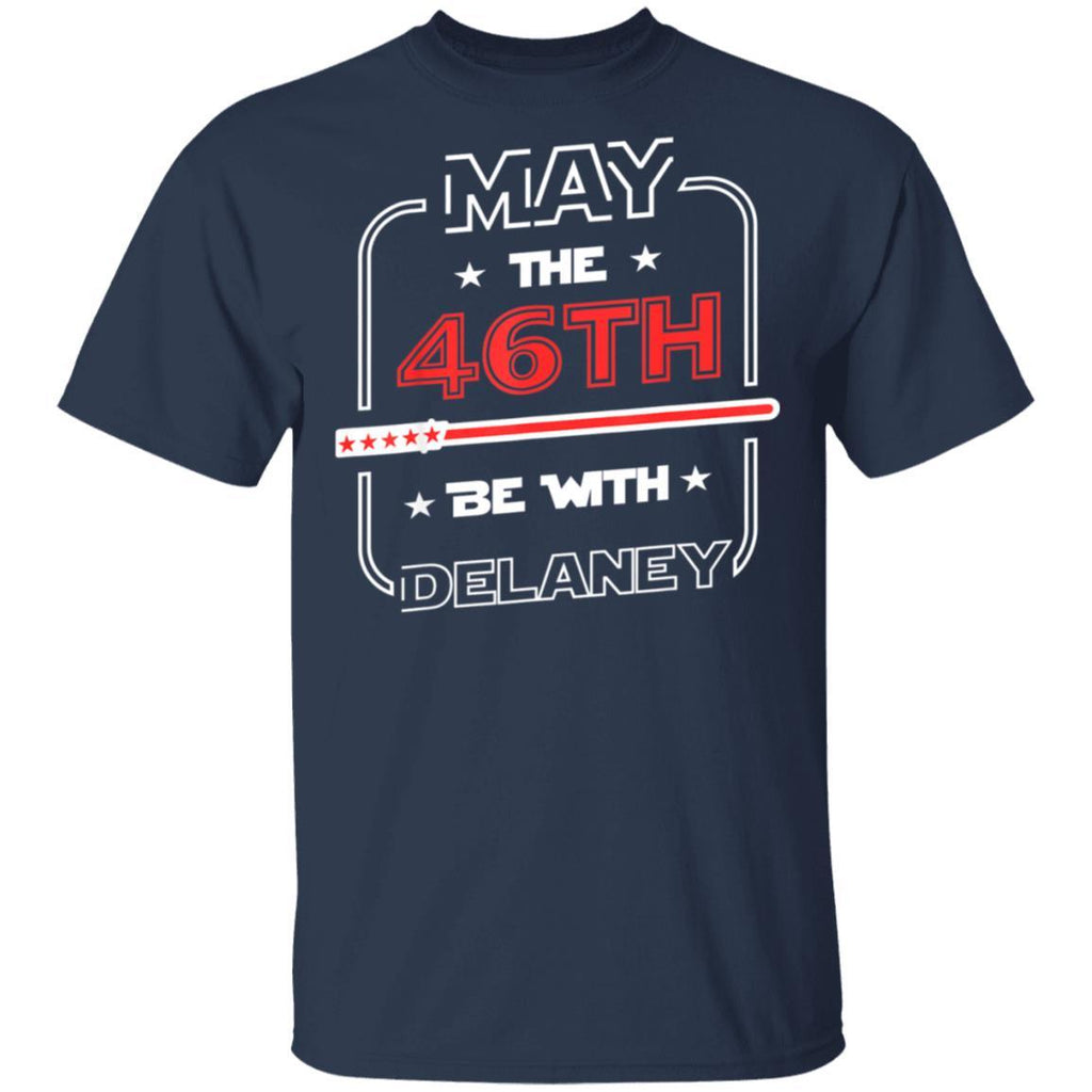 John Delaney Shirt May The 46th Be With Delaney President T-Shirt