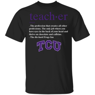NCAA - Teacher TCU Horned Frogs Fan Funny T-Shirt