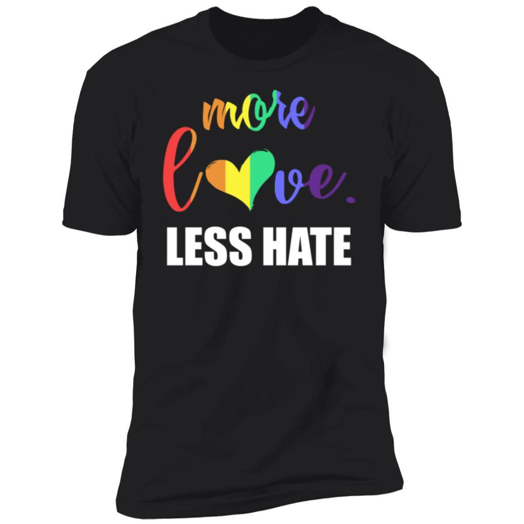 More Love Less Hate LGBT T Shirt