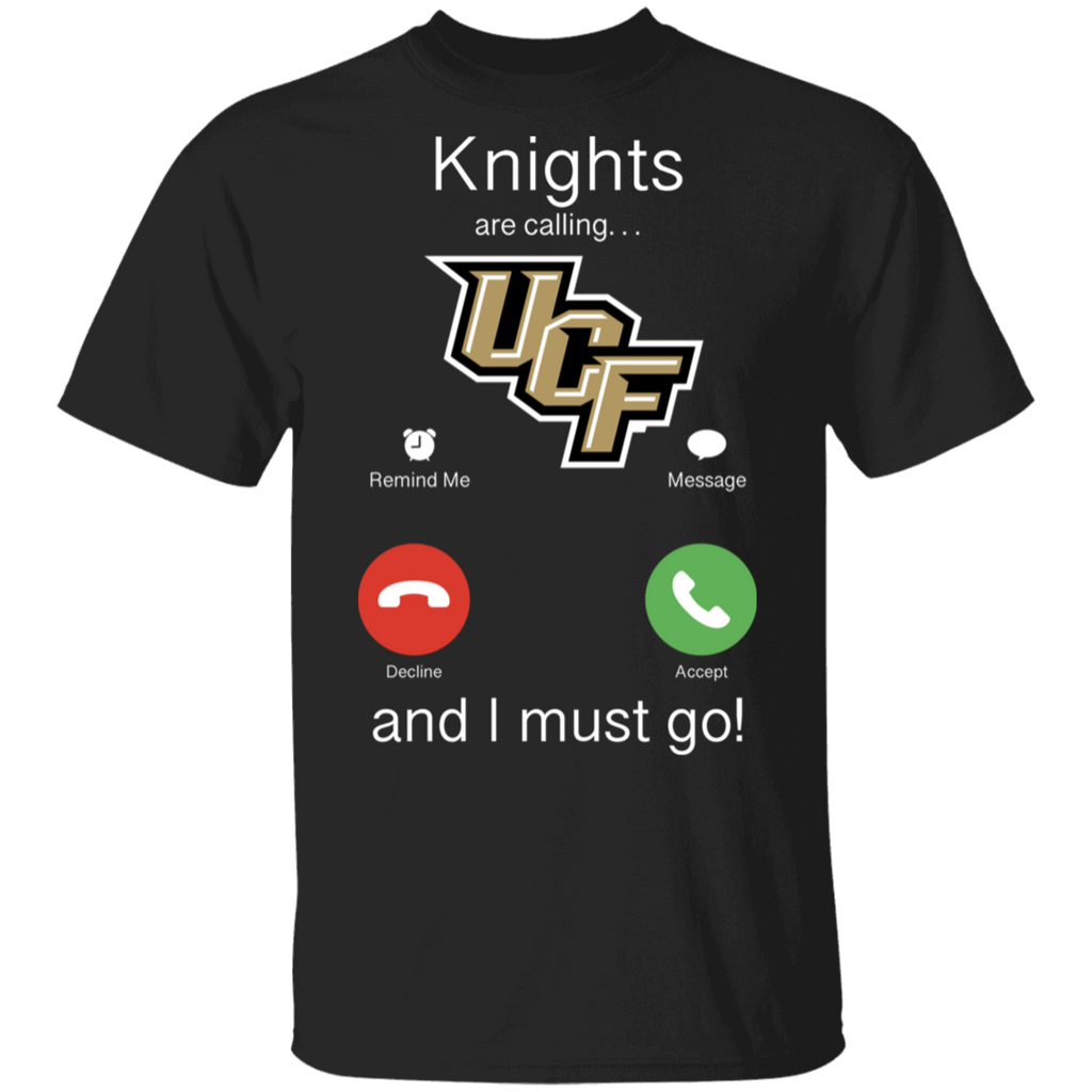 NCAA - UCF Knights Are Calling and I must Go T-Shirt