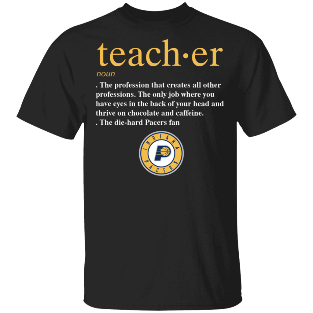 NBA - Teacher Indiana Pacers Fan Funny T-Shirt