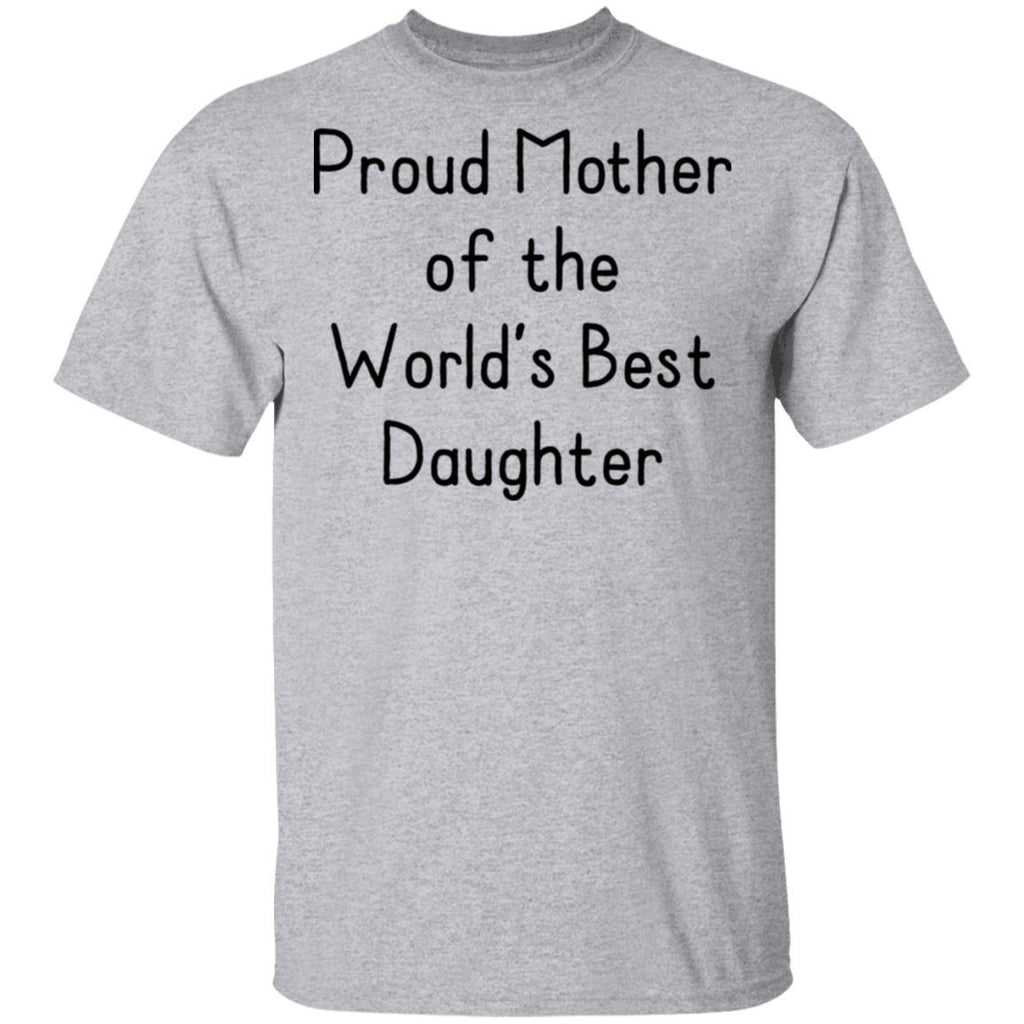 Proud Mother Favorite Daughter Women's T-Shirts