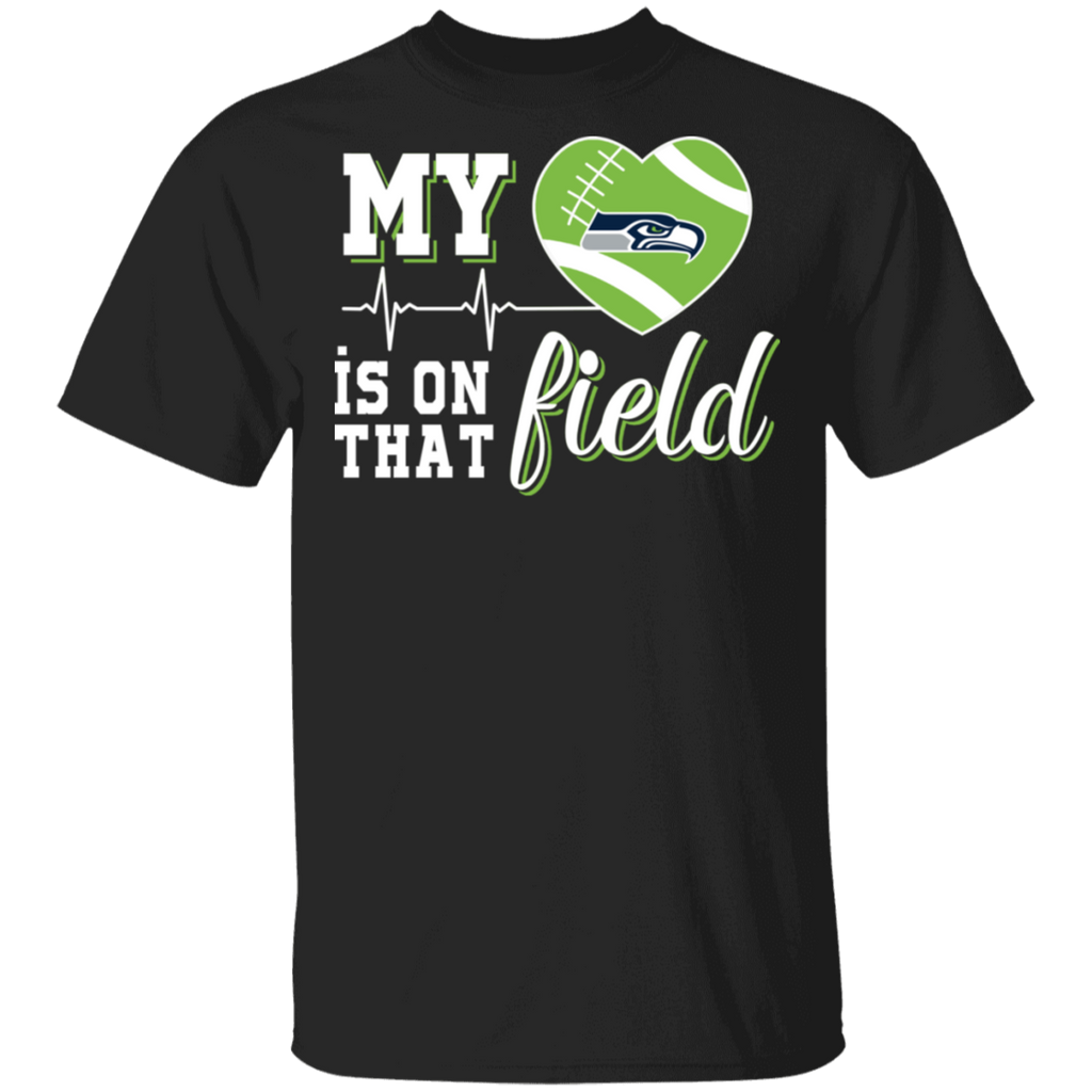 NFL - Seattle Seahawks Football My Heart is on that Field T-Shirt
