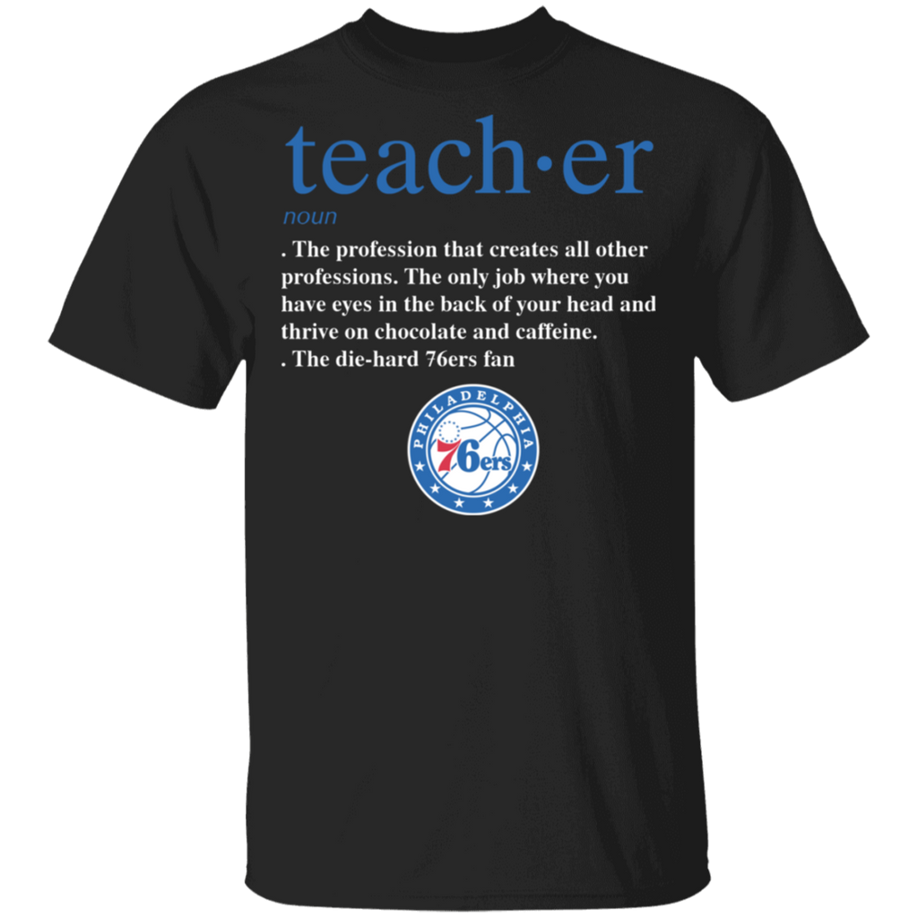 NBA - Teacher Philadelphia 76ers Fan Funny T-Shirt