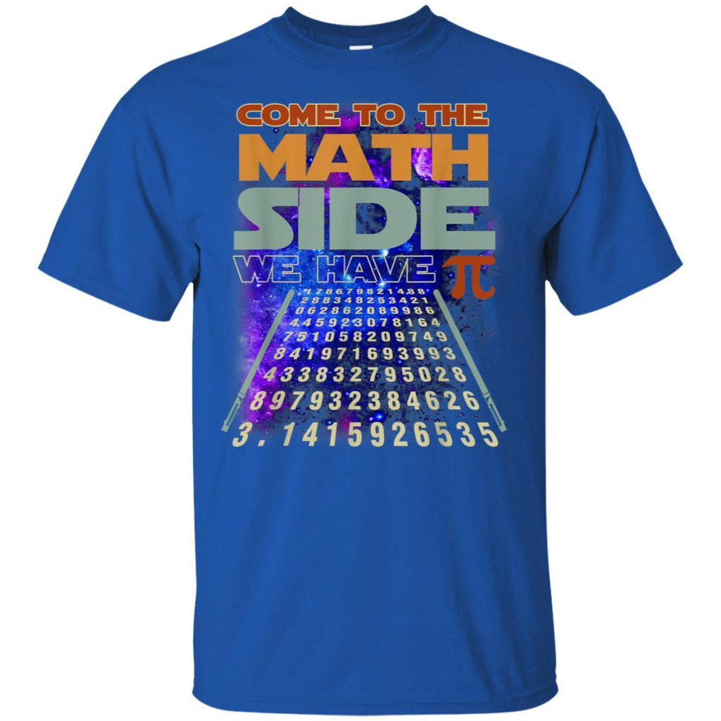Come to The Math Side We Have Pi Shirt Pi day Math Gifts