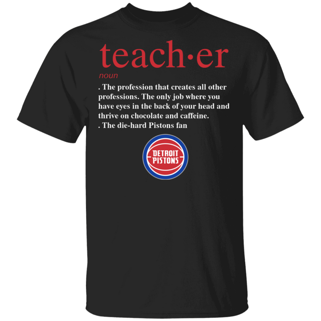 NBA - Teacher Detroit Pistons Fan Funny T-Shirt