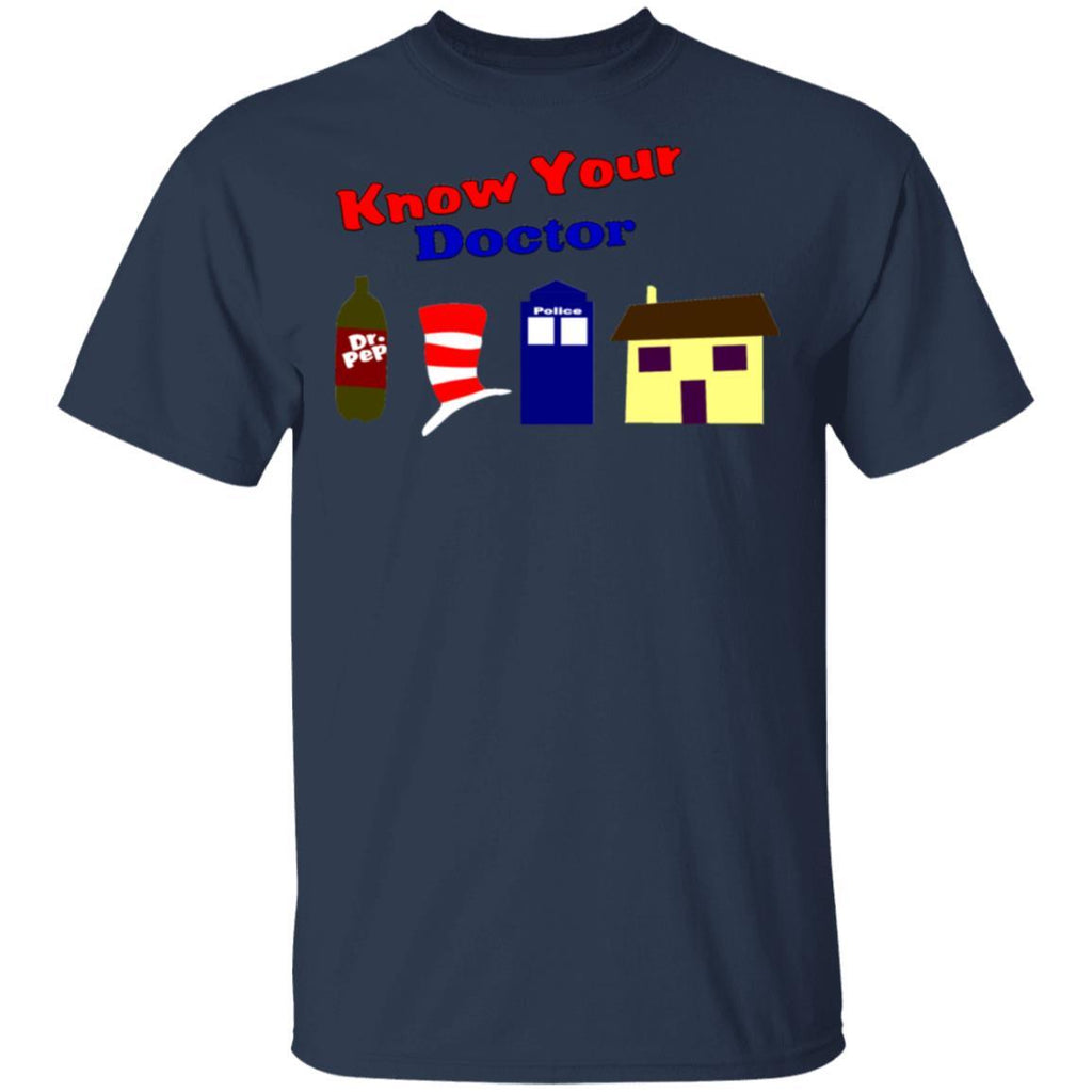 Know Your Doctor T-Shirt