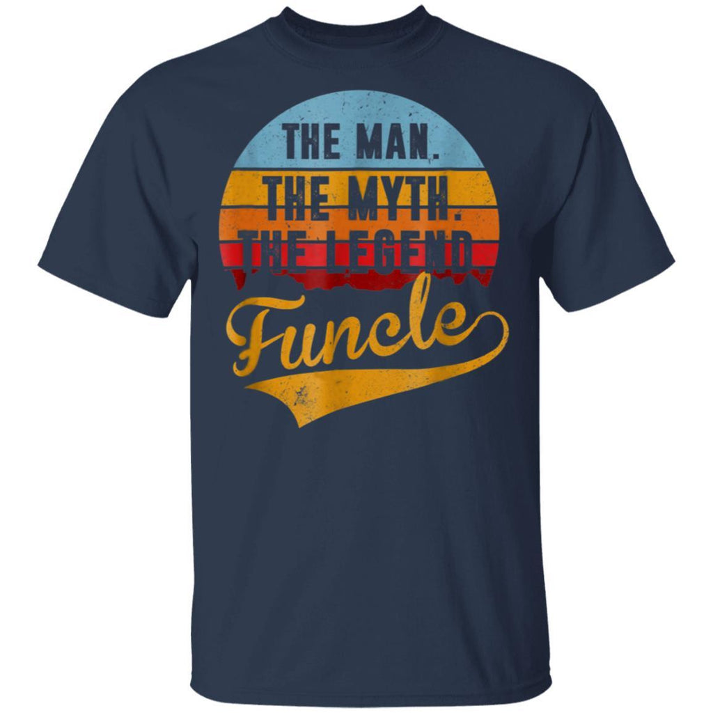 Funcle The Man The Myth The Legend T-Shirt