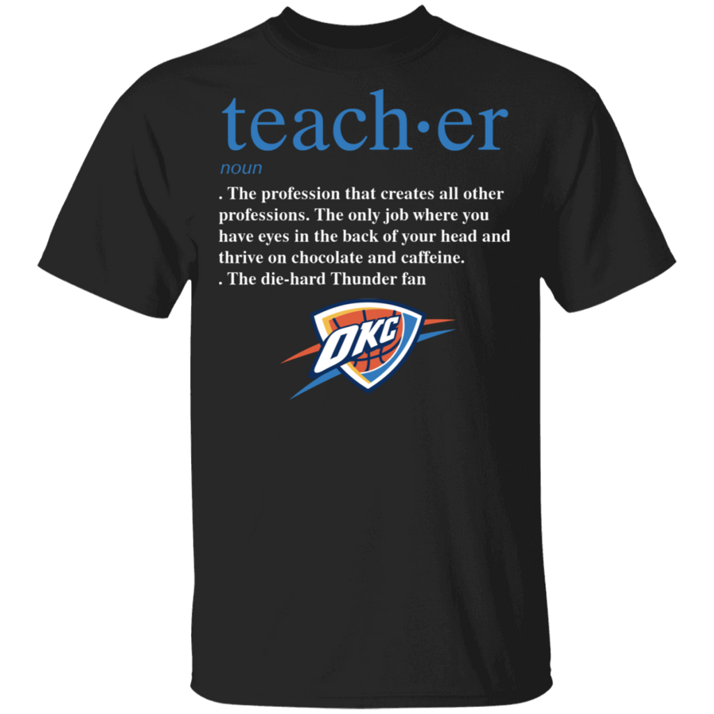 NBA - Teacher Oklahoma City Thunder Fan Funny T-Shirt