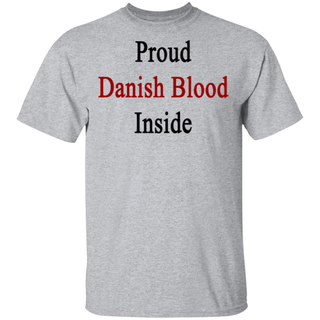Proud danish blood inside T-Shirts