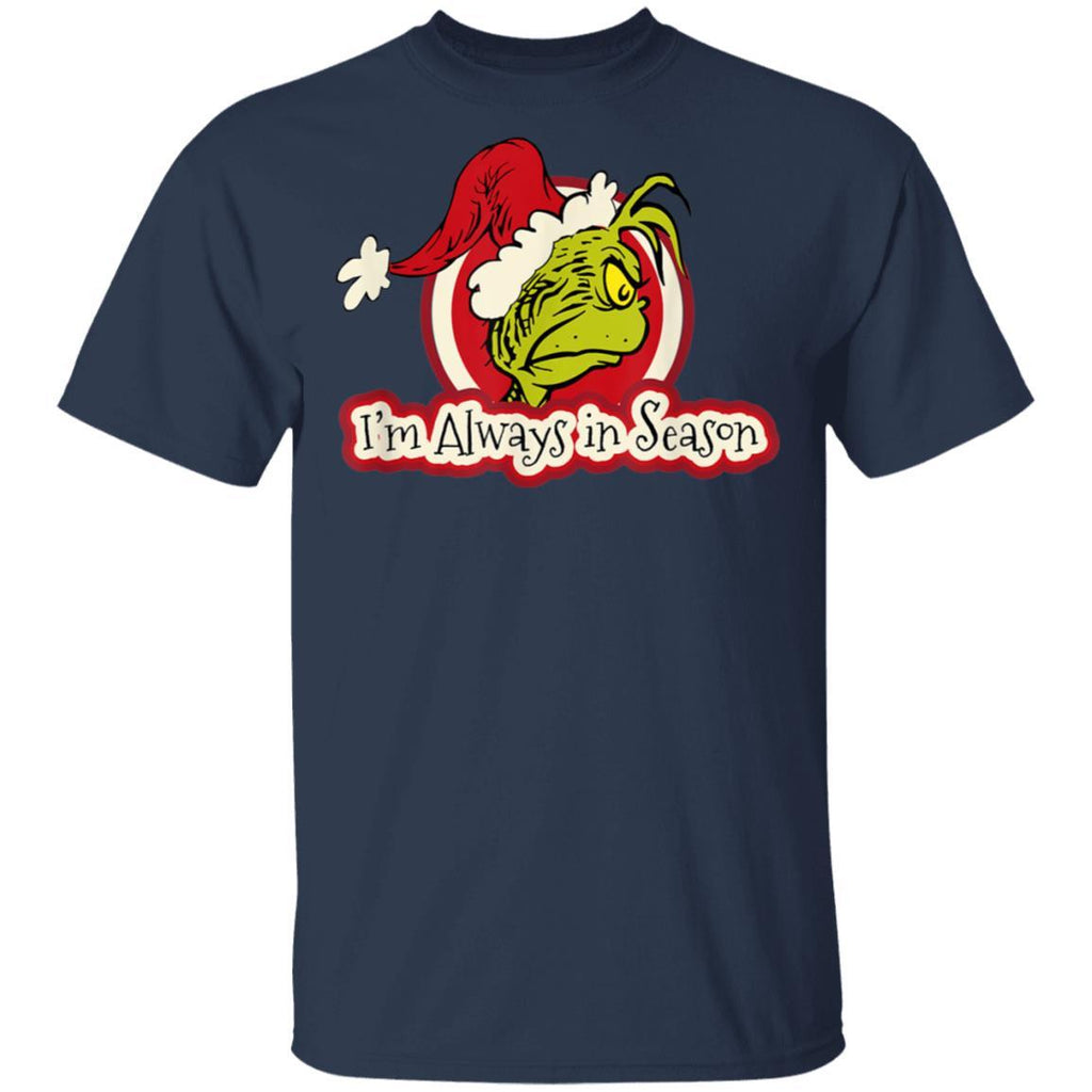 Dr. Seuss Grinch Always In Season T-Shirt