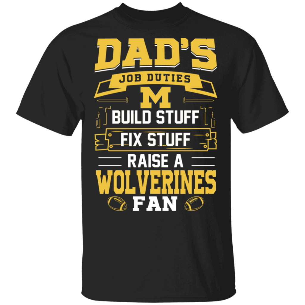 NCAA - Dad Raise a Michigan Wolverines Fan Funny T-Shirt