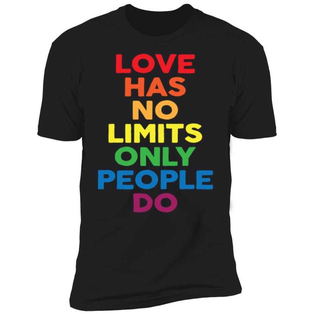 Love Has No Limits Only People Do T-Shirt
