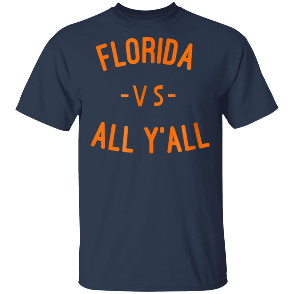 Florida VS All YALL - Represent the Gator State T-Shirt