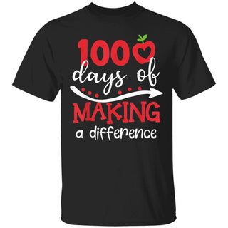 100 Days Of Making Difference 100th Day Of School Teacher T-Shirt Gift for man woman