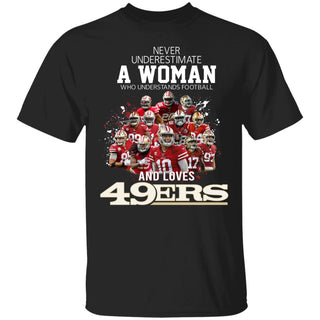 Never underestimate a woman who understands football and loves 49ers Gift for fan man woman TFD